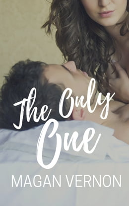 Book The Only One by Magan Vernon