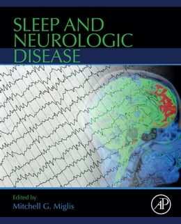Book Sleep and Neurologic Disease by Mitchell G. Miglis