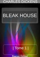BLEAK-HOUSE , TOME 1 , by Charles Dickens