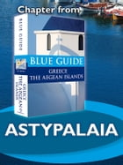 Astypalaia - Blue Guide Chapter by Nigel McGilchrist