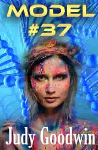 Model #37 (A Science Fiction Story Two-Pack) by Judy Goodwin