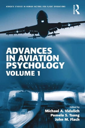 Advances in Aviation Psychology Volume 1