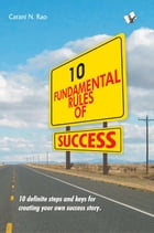 10 Fundamental Rules Of Success by V&S Publishers