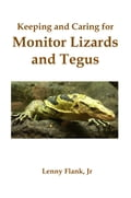 Keeping and Caring for Monitor Lizards and Tegus b13b5502-d889-4835-8248-10e7dc4d23f5