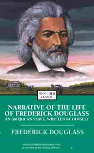 Narrative of the Life of Frederick Douglass: An American Slave, Written by Himself by Frederick Douglass