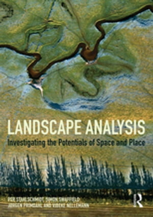 Landscape Analysis Investigating the potentials of space and place