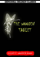 The Wooden Tablet by Norman Hinsdale Pitman