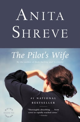Book The Pilot's Wife: A Novel by Anita Shreve