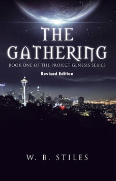 The Gathering: Book One of the Project Genesis Series
