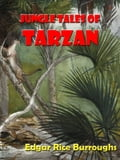 Jungle Tales of Tarzan [Annotated] 8e660d6c-d675-4a8d-8afc-4b6732545b21