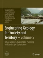 Engineering Geology for Society and Territory - Volume 5: Urban Geology, Sustainable Planning and…