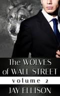 The Wolves of Wall Street, Volume 2 (Includes Dark Wolf & Demon Wolf) 395b4b66-a08f-4446-be4e-11be0462d99c