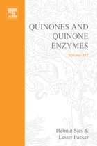 Quinones and Quinone Enzymes, Part B