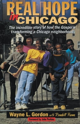 Book Real Hope in Chicago by Wayne L. Gordon