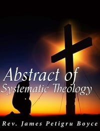 Abstract of Systematic Theology