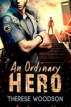 An Ordinary Hero by Therese Woodson