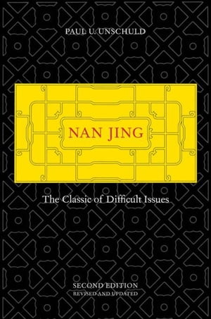 Nan Jing: The Classic of Difficult Issues