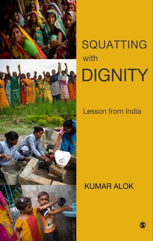 Squatting with Dignity Lessons from India