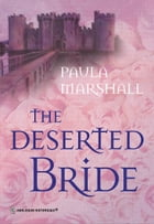 The Deserted Bride by Paula Marshall