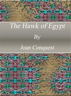 The Hawk of Egypt by Joan Conquest
