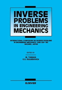 Book Inverse Problems in Engineering Mechanics by Tanaka, Masataka