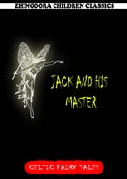 Jack And His Master by Joseph Jacobs