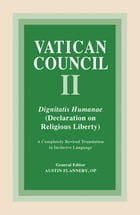 Dignitatis Humanae: Declaration on Religious Liberty by Austin Flannery OP