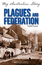 Plagues and Federation by Vashti Farrer