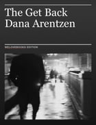 The Get Back by Dana Arentzen