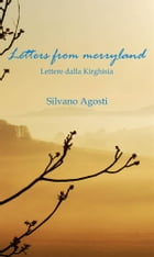 Letters from merryland: Lettere dalla Kirghisia by Silvano Agosti