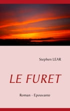 LE FURET by Stephen Lear