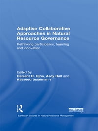 Adaptive Collaborative Approaches in Natural Resource Governance: Rethinking Participation…