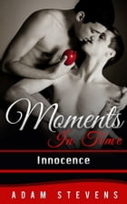 Moments In Time: Innocence