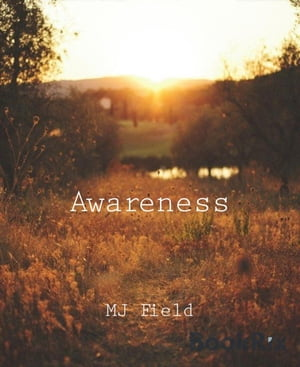 Awareness by MJ Field