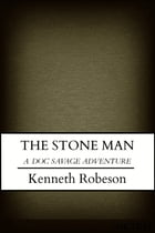 The Stone Man by Kenneth Robeson