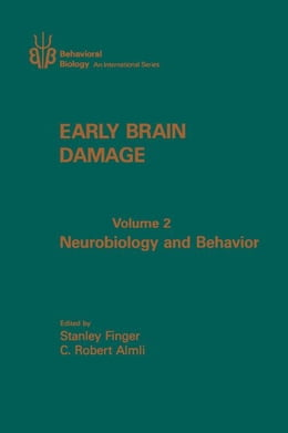 Book Early Brain Damage V2: Neurobiology and Behavior by Finger, Stanley