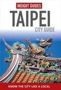 Insight Guides: Taipei City Guide ab60f5bd-370c-439f-8e55-224c24c02ac2