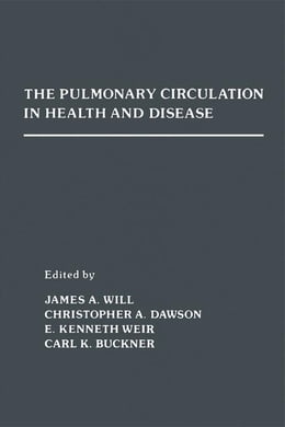 Book The Pulmonary Circulation in Health and Disease by Will, James