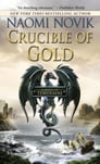 Crucible of Gold Cover Image
