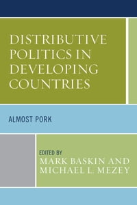 Distributive Politics in Developing Countries: Almost Pork
