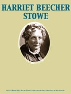 Betty's Bright Idea; Deacon Pitkin's Farm; and the First Christmas of New England by Harriet Beecher Stowe