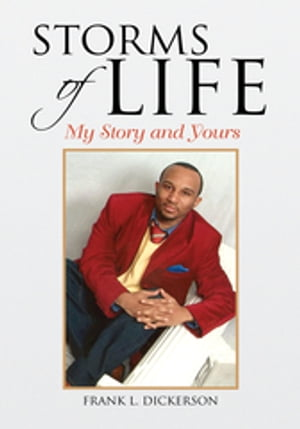 Storms of Life: My Story and Yours
