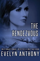 The Rendezvous by Evelyn Anthony