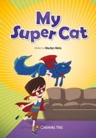 My Super Cat by Marilyn Mets