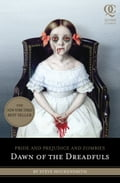 Pride and Prejudice and Zombies: Dawn of the Dreadfuls 6f512fa9-0983-47d3-9b91-17914a81eaa5