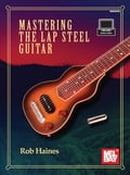 Mastering the Lap Steel Guitar (General Instruments) photo