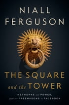 The Square and the Tower Cover Image