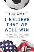 I Believe That We Will Win: The Path to a US Men's World Cup Victory c5da858f-a980-4aaf-a0e0-bbf71e23192a