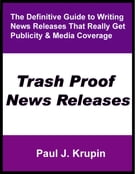 Trash Proof News Releases by Paul Krupin