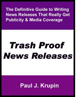 Book Trash Proof News Releases by Paul Krupin